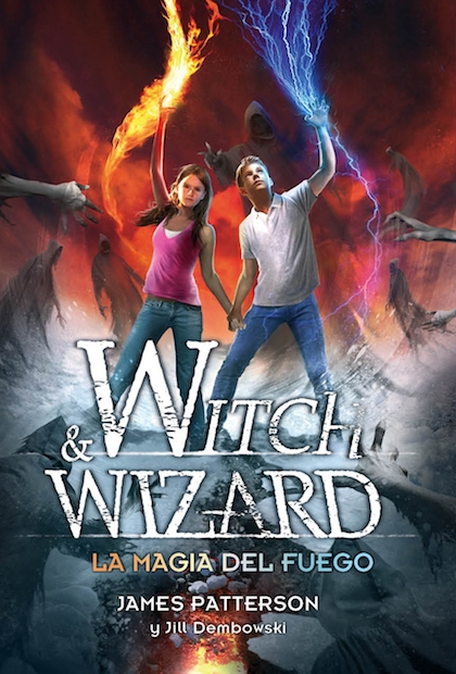 Portada de WITCH AND WIZARD. LA MAGIA DEL FUEGO
