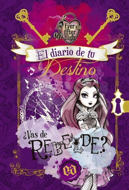 Portada de EVER AFTER HIGH. EL DIARIO DE TU DESTINO