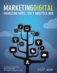 Portada de MARKETING DIGITAL. MARKETING MÓVIL, SEO Y ANALÍTICA WEB