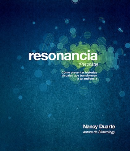 Portada de RESONANCIA (RESONATE) Cómo presentar historias visuales que transformen a tu audiencia