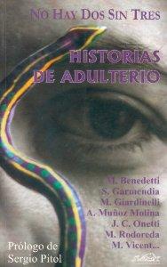 NO HAY DOS SIN TRES. HISTORIAS DE ADULTERIO.