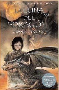 Portada de LA LUNA DEL DRAGON (EL GUARDIÁN DE LOS DRAGONES # 3)