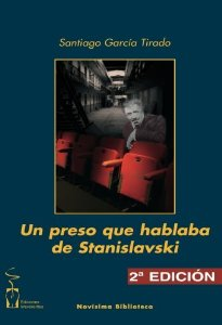 Portada de UN PRESO QUE HABLABA DE STANISLAVSKI