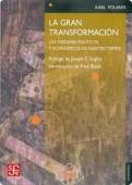 Portada de LA GRAN TRANSFORMACIÓN: CRÍTICA DEL LIBERALISMO ECONÓMICO