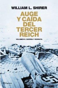 Portada de AUGE Y CAÍDA DEL TERCER REICH, VOLUMEN II