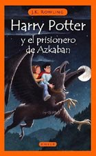 Portada de HARRY POTTER Y EL PRISIONERO DE AZKABAN (HARRY POTTER #3)