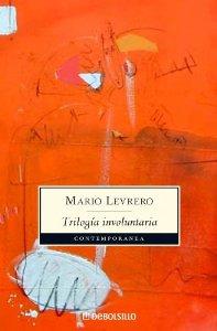 Portada de TRILOGIA INVOLUNTARIA: LA CIUDAD / PARÍS / EL LUGAR