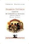 DIARIOS ÍNTIMOS. COHETES / MI CORAZÓN AL DESNUDO