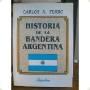 Portada de HISTORIA DE LA BANDERA ARGENTINA