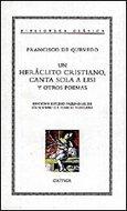Portada de UN HERACLITO CRISTIANO; CANTA SOLA A LISIS Y OTROS POEMAS