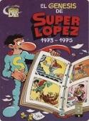 EL GÉNESIS DE SUPERLÓPEZ (SUPERLÓPEZ#13)