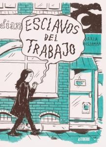 Portada de ESCLAVOS DEL TRABAJO