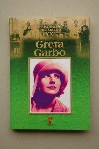 PERSONAJES DEL SIGLO XX: GRETA GARBO