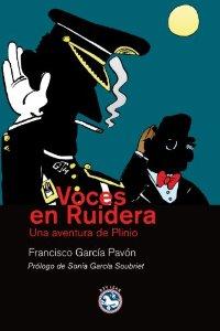 VOCES EN RUIDERA (PLINIO #8)