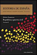 HISTORIA DE ESPAÑA, VOLUMEN 8: REPÚBLICA Y GUERRA CIVIL