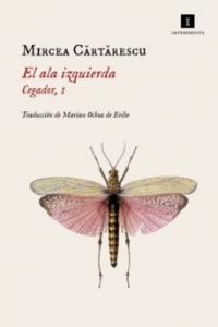 EL ALA IZQUIERDA (CEGADOR #1)