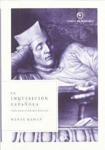Portada de LA INQUISICIÓN ESPAÑOLA. UNA REVISIÓN HISTÓRICA