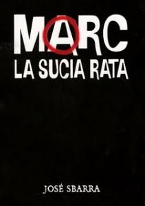 Portada de MARC, LA SUCIA RATA