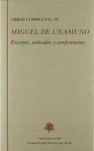 OBRAS COMPLETAS. TOMO IX: ENSAYOS, ARTÍCULOS Y CONFERENCIAS