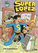 LOS ALIENÍGENAS (SUPERLÓPEZ#4)