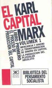 Portada de EL CAPITAL. LIBRO PRIMERO, VOL. 1. EL PROCESO DE PRODUCCIÓN DEL CAPITAL (EL CAPITAL#1)