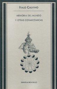 MEMORIA DEL MUNDO Y OTRAS COSMICÓMICAS