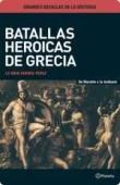 Portada de BATALLAS HEROICAS DE GRECIA: LA GRAN GUERRA PERSA