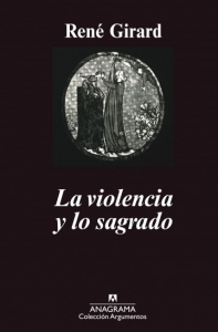 Portada de LA VIOLENCIA Y LO SAGRADO