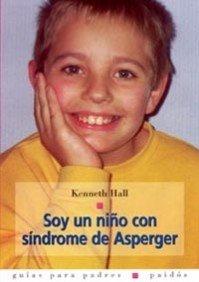 Portada de SOY UN NIÑO CON EL SINDROME DE ASPERGER