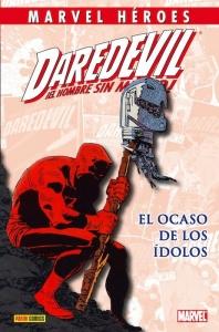 Portada de DAREDEVIL: EL OCASO DE LOS ÍDOLOS