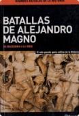 Portada de BATALLAS DE ALEJANDRO MAGNO: DE MACEDONIA A LA INDIA