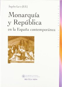 Portada de MONARQUÍA Y REPÚBLICA EN LA ESPAÑA CONTEMPORANEA