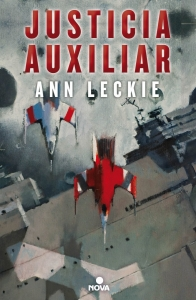 JUSTICIA AUXILIAR (RADCH IMPERIAL #1)