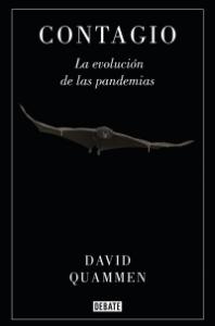 CONTAGIO. LA EVOLUCIÓN DE LAS PANDEMIAS