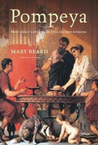 POMPEYA. HISTORIA Y LEYENDA DE UNA CIUDAD ROMANA