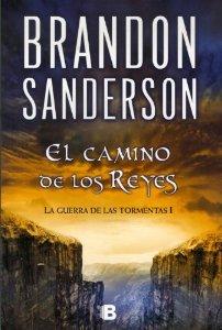 EL CAMINO DE LOS REYES (LA GUERRA DE LAS TORMENTAS #1)