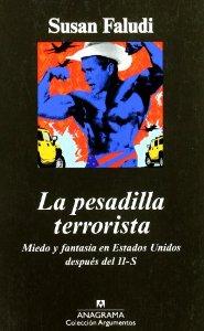 Portada de LA PESADILLA TERRORISTA. MIEDO Y FANTASÍA EN ESTADOS UNIDOS DESPUÉS DEL 11-S
