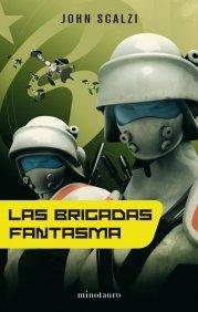 LAS BRIGADAS FANTASMA (La Vieja Guardia #2)