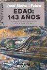 EDAD: 143 AÑOS