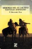 Portada de MEMORIAS DEL EX-CAUTIVO SANTIAGO AVENDAÑO, 1834-1874