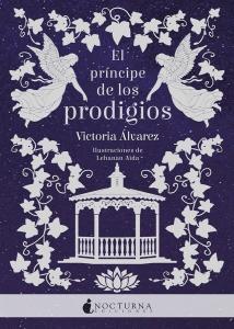 EL PRINCIPE DE LOS PRODIGIOS (Helena Lennox #2)
