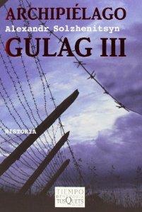 ARCHIPIÉLAGO GULAG III