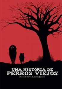 Portada de UNA HISTORIA DE PERROS VIEJOS