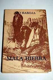 MALA HIERBA (LA LUCHA POR LA VIDA#2)