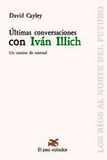 Portada de ÚLTIMAS CONVERSACIONES CON IVÁN ILLICH