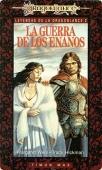 Portada de LA GUERRA DE LOS ENANOS (LEYENDAS DE LA DRAGONLANCE #2)