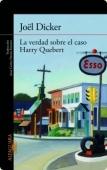 Portada de LA VERDAD SOBRE EL CASO HARRY QUEBERT