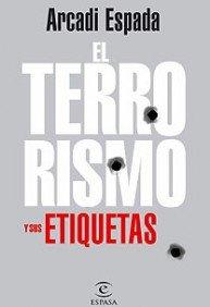 Portada de EL TERRORISMO Y SUS ETIQUETAS