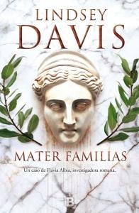 MATER FAMILIAS (FLAVIA ALBIA #3)
