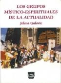 Portada de LOS GRUPOS MÍSTICO-ESPIRITUALES DE LA ACTUALIDAD